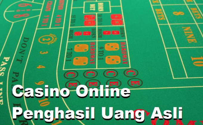 Casino Online Penghasil Uang Asli