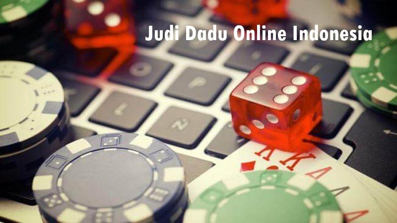 Judi Dadu Online Indonesia