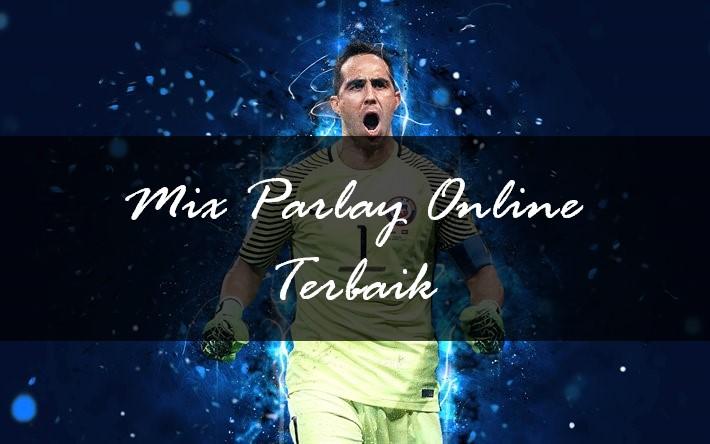 Judi Mix Parlay Online Terbaik